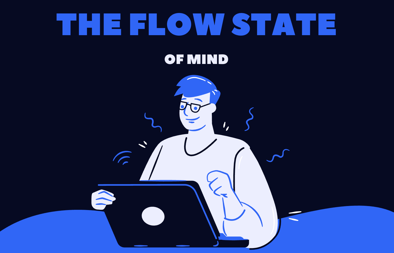 9 Strategies for the Flow State of Mind