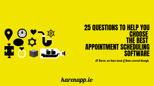 Top 25 Questions to help you choose the Best Online Appointment Scheduling Software