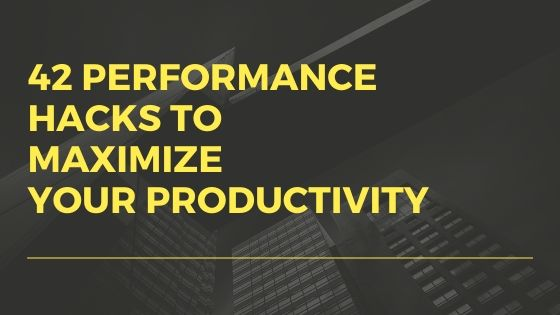 42 Unique Productivity Tips: How to be more Productive with Less Effort