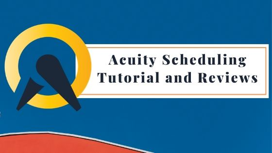 The Ultimate Acuity Scheduling Tutorial and Review
