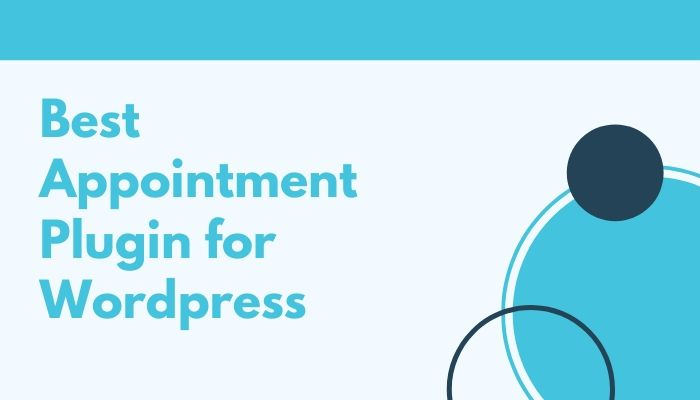 Best Appointment Plugin for Wordpress