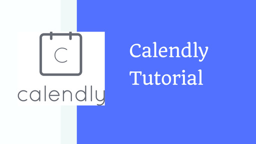 Calendly Tutorial