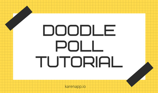 Doodle Poll Tutorial and Doodle Reviews