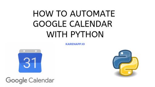 How to Automate Google Calendar with Python using the Calendar API
