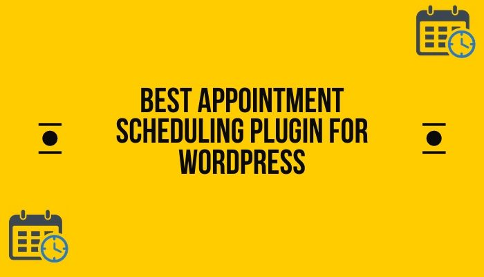 Best Appointment Scheduling Plugin for Wordpress