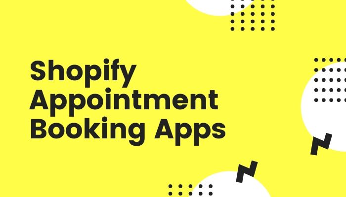 Shopify Appointment Booking Apps