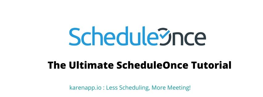 The Ultimate ScheduleOnce Tutorial 2020