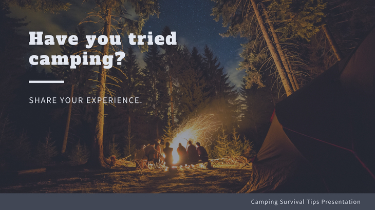 have you tried camping
